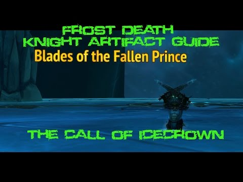 [Quest 38990] - The Call of Icecrown {Frost Artifact Scenario}