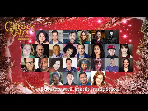 O Holy Night - A Christmas Carol 2020 Benefit performance for The Frostig School