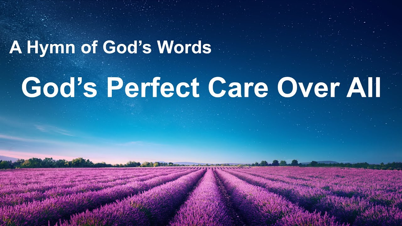 """""""God's Perfect Care Over All""""   New Praise Hymn"""