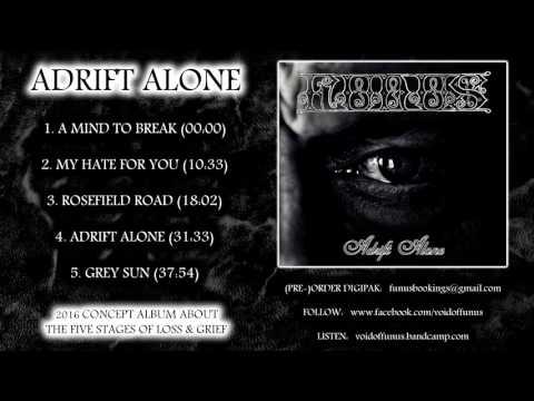 """FUNUS: """"Adrift Alone"""", full album (2016)"""