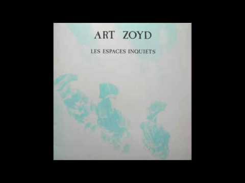 Art Zoyd - Au delà des vallées