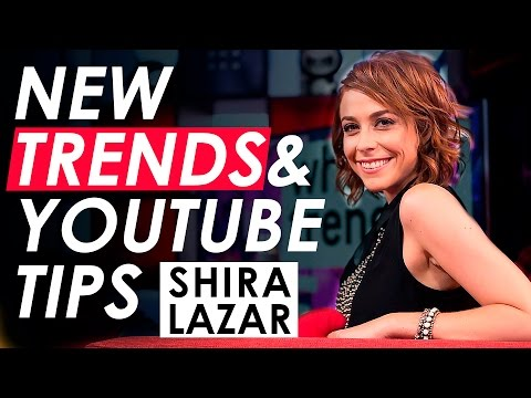 Shira Lazar on the Latest Trends on YouTube, Online Video Tips, and Building a Media Company