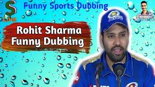 Rohit Sharma funny bengali dubbing    ft.@Sayantan Live    Funny sports dubbing    Sankman Live   