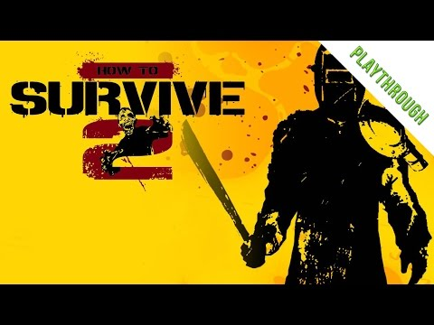 Playthrough | How to Survive 2 | Episode #6 |
