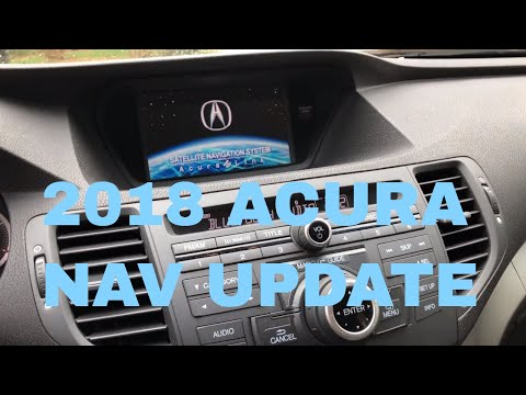 How To Update Your Acura Navigation to 2018 Maps: On an Acura TSX