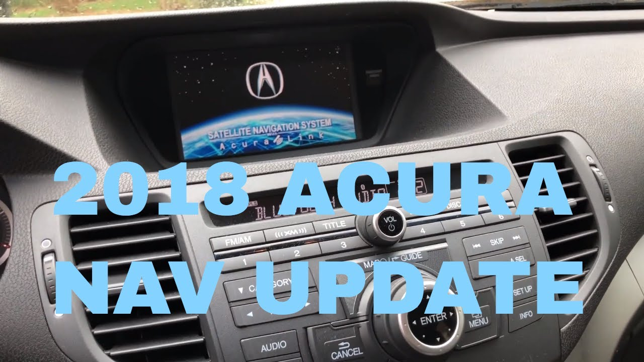 How To Update Your Acura Navigation To Maps On An Acura TSX - 2018 acura tsx navigation
