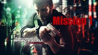 Tom Clancy's Splinter Cell: Conviction [Mission 1]