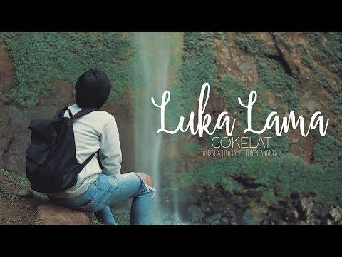Luka Lama - Cokelat (Andri Guitara Ft Ilham Ananta) Cover