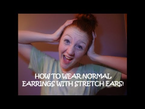 How To Wear Normal Earrings With Stretched Ears Youtube