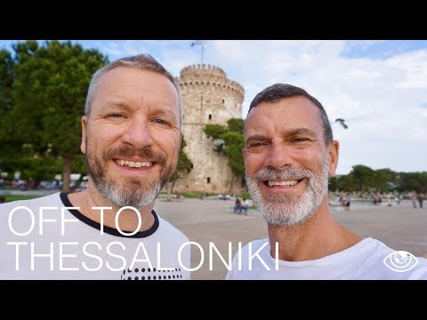 Off to Thessaloniki / Greece Travel Vlog #193 / The Way We Saw It