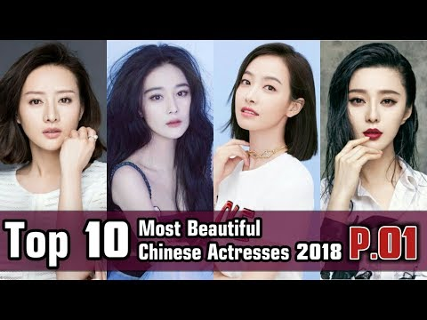 Top 10 Most Beautiful Chinese Actresses 2018