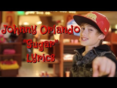 Johnny Orlando - Sugar LYRICS