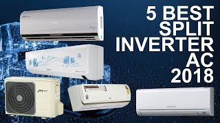 5 Best Split Inverter Air Conditioner 2018