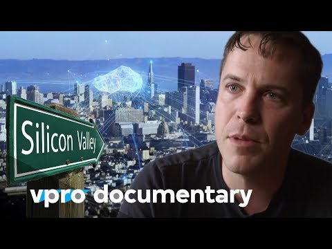 Cybertopia - Dreams of Silicon Valley - (VPRO documentary - 2015)