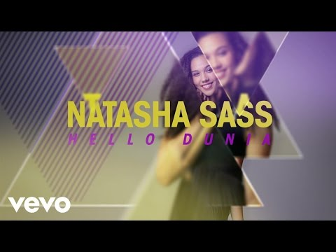 Natasha Sass - Hello Dunia (Lyric Video)