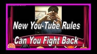 YouTubes New Monetization Rules – A Message to Youtube Channels 2018