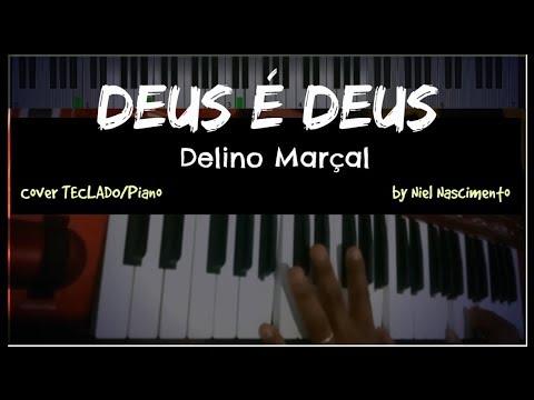 🎹 Deus é Deus - Delino Marçal, Niel Nascimento - Teclado Cover