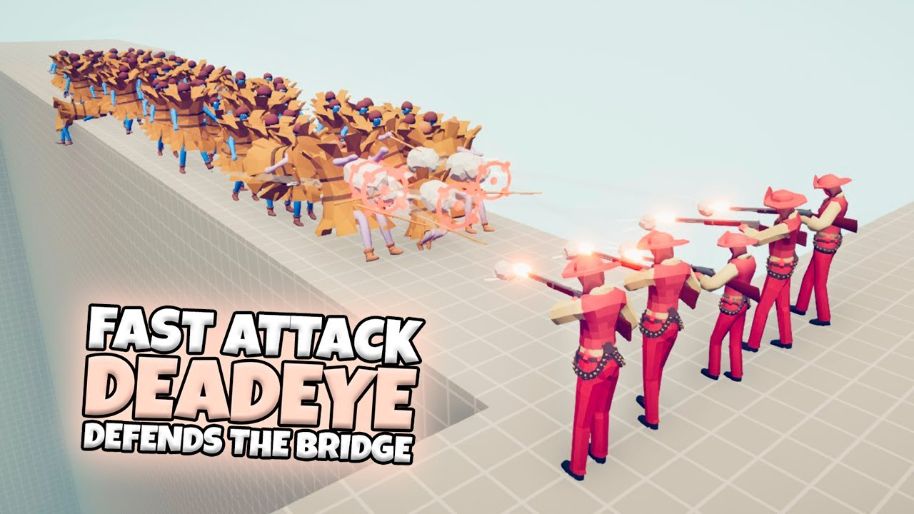 FAST ATTACK DEADEYE DEFENDS THE BRIDGE VS EVERY FACTION   TABS GAMEPLAY