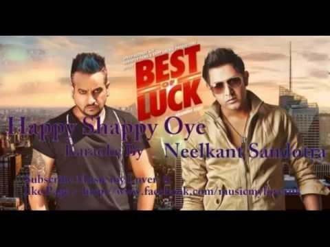 Happy Shappy  Karaoke By Neelkant Sandotra | happy Shappy Gippy grewal | jazzy b | Best Of Luck