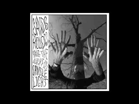 SANDS HOLLOW - The Way Into the Season