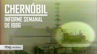 CHERNÓBIL: Reportaje de 1986 de INFORME SEMANAL | Archivo RTVE