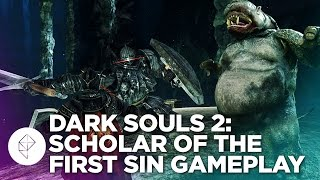 Dark Souls 2: Scholar of the First Sin - Gameplay Overview