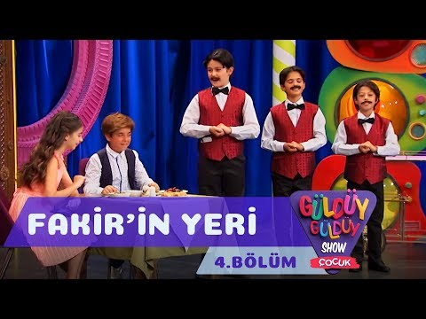 Güldüy Güldüy Show Çocuk 4. Bölüm, Fakir'in Yeri