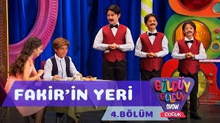 Güldüy Güldüy Show Çocuk 4.Bölüm - Fakir'in Yeri
