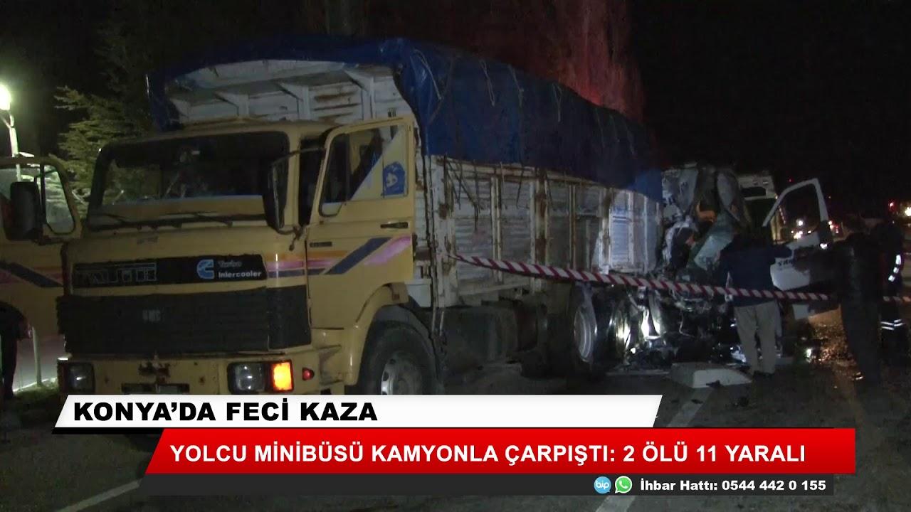 Konya'da feci kaza! 2 ölü 11 yaralı