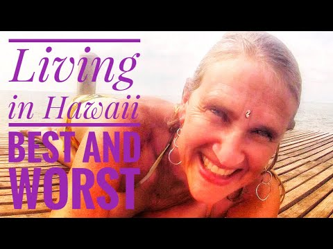 Living in Hawaii Kauai, Pros and Cons Living in Hawaii
