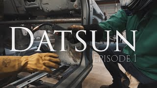 Datsun Series Episode 1 - All is Rust...