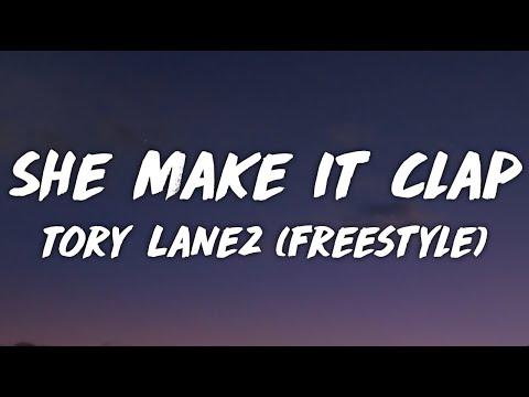 Tory Lanez – She Make It Clap (Freestyle) [Lyrics]