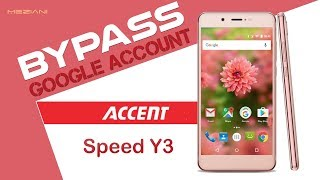 Bypass Google Account ACCENT Speed Y3 Remove FRP