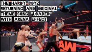 "[with Arena Effect] WWE Hardy Boyz Returning/Original Theme Song ""Loaded"""