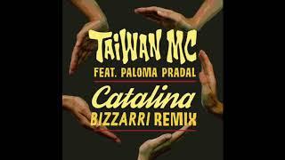 Taiwan Mc Feat Paloma Pradal Catalina BIZZARRI REMIX.mp3