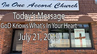 In One Accord Church God Knows What's In Your Heart