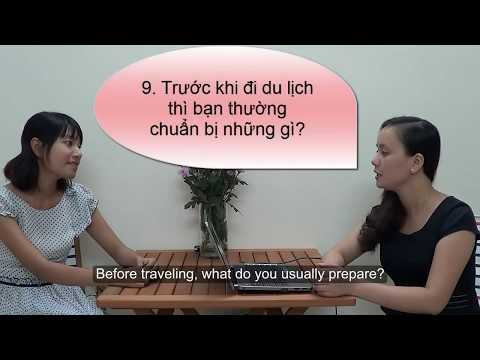 Conversation in Vietnamese #5, Interview with Annie on Trave