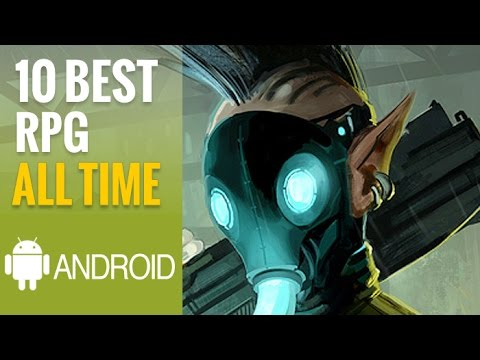 Top 10 Best Android RPGs Of All Time