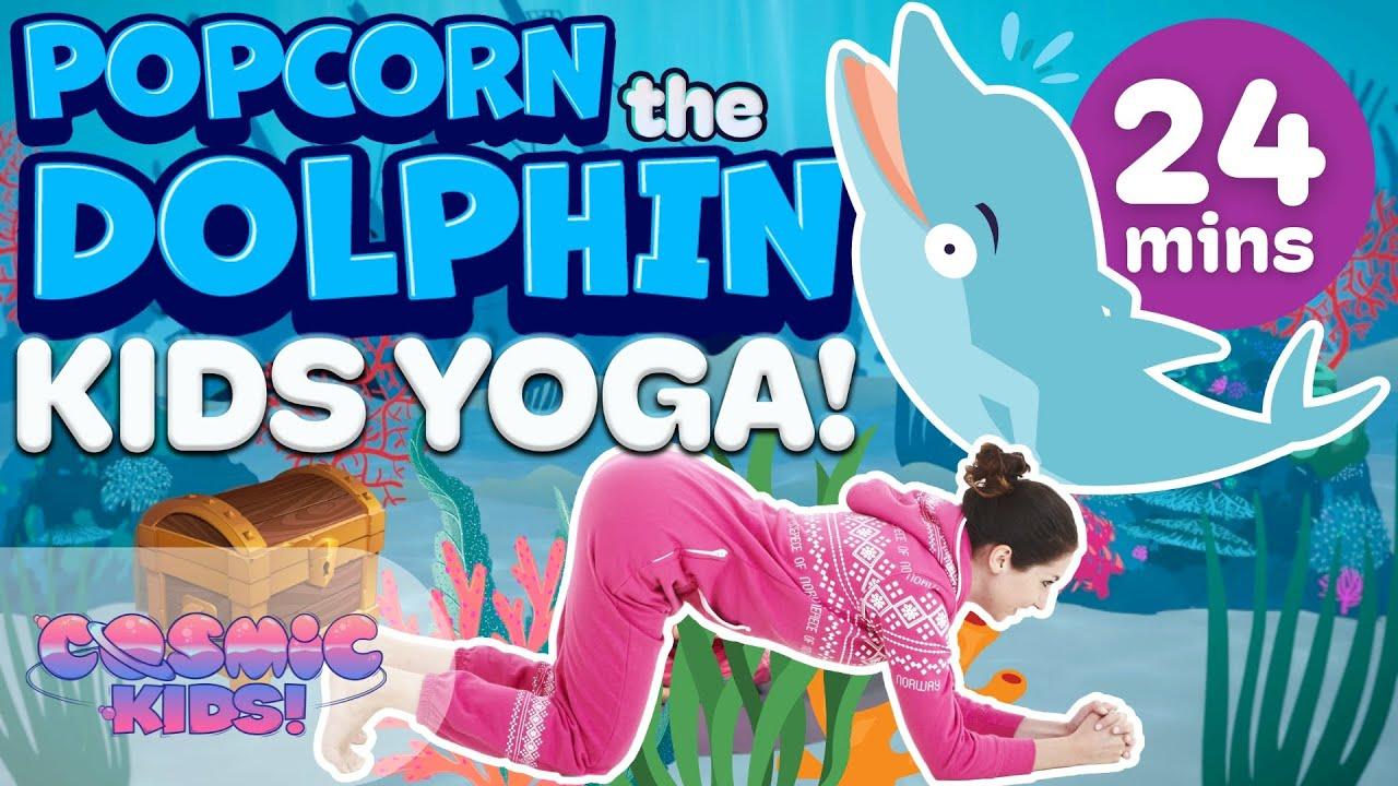 Popcorn The Dolphin A Cosmic Kids Yoga Adventure Youtube
