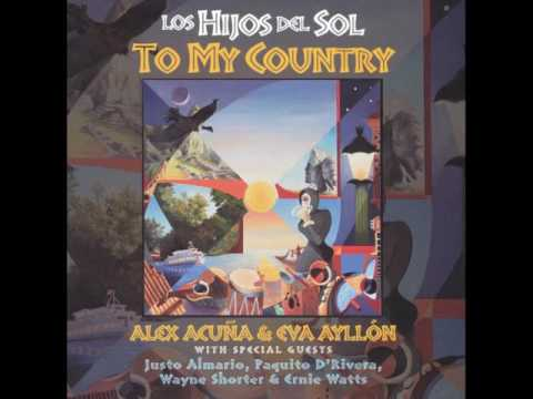 LOS HIJOS DEL SOL   To My Country