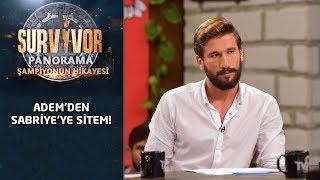 Adem Sabriye'ye Sitem Etti | Survivor Panorama | Şampiyonun Hikayesi