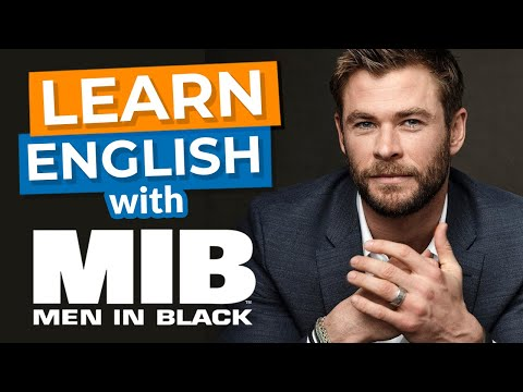 "Learn English With Movies | ""Men In Black"" With Will Smith & Chris Hemsworth"