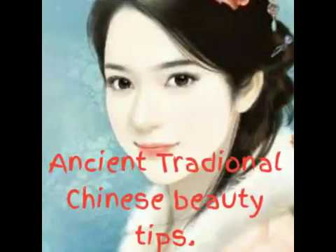 Ancient traditional chinese beauty tips