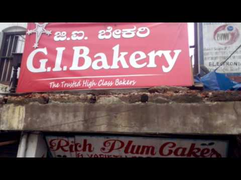 Memory of GI Bakery opp University College, Mangalore.