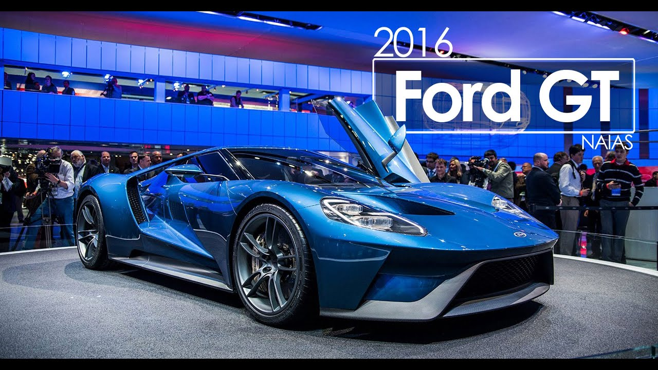 2016 ford gt 2015 naias detroit auto show - 2015 Ford Gt Auto Show