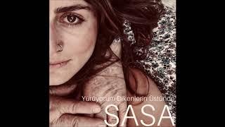 SASA - Yürüyorum Dikenlerin Üstünde