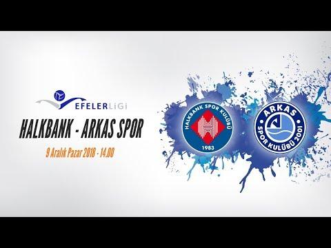 2018-2019 Efeler Ligi 9.Hafta Halkbank- Arkas Spor