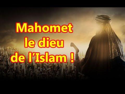 Mahomet le dieu de l'Islam !