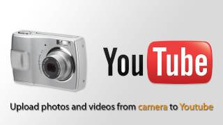 How to Upload Photos and Videos from your camera to YouTube