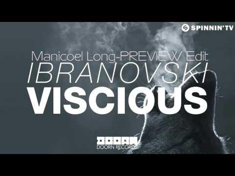 Ibranovski - Vicious [Manicoel Long-PREVIEW Edit]